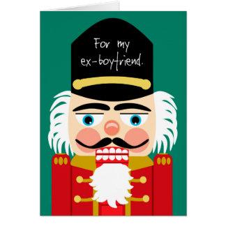Funny Rude Nutcracker Christmas Ex Boyfriend Greeting Card