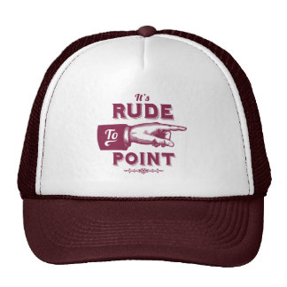 """Funny """"Rude to Point"""" Victorian Pointing Finger Trucker Hat"""