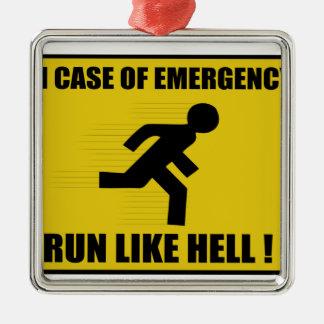 Funny Run Like Hell Metal Ornament