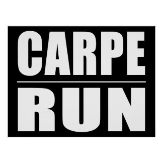 Funny Runners Quotes Jokes : Carpe Run Poster