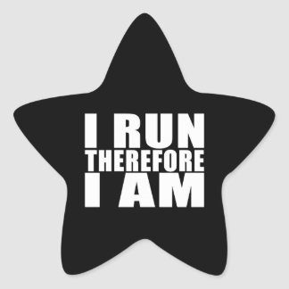 Funny Runners Quotes Jokes I Run Therefore I am Star Sticker