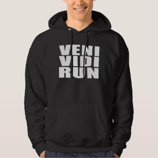 Funny Running Quotes Jokes : Veni Vidi Run Hoodie