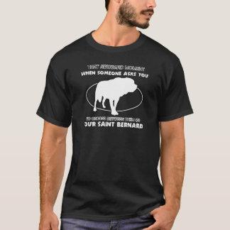 Funny saint bernard designs T-Shirt