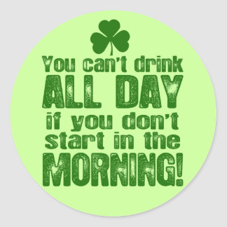 Funny Saint Patrick's Day Beer Classic Round Sticker