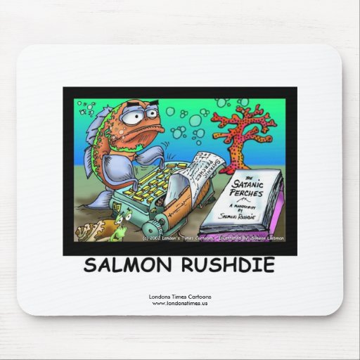 Funny Salman Rushdie Fish Mouse Pad