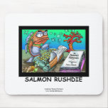 Funny Salman Rushdie Fish Mouse Pad Mouse Pad