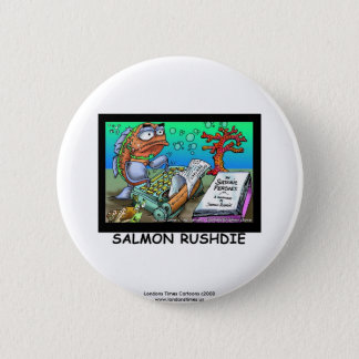 Funny Salman Rushdie Fish Novelty Button