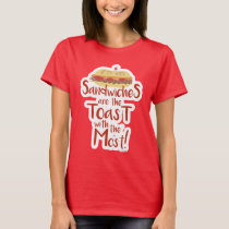 Funny Sandwich Toast Statement T-Shirt