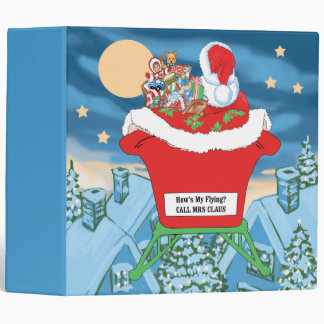 Funny Santa Claus Christmas Humor How's My Flying Binder