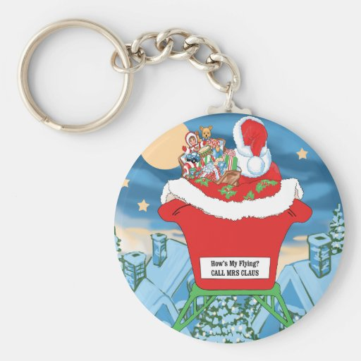 Funny Santa Claus Christmas Humor How's My Flying Keychain