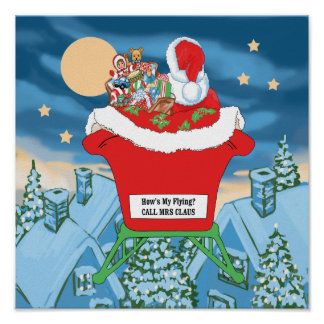 Funny Santa Claus Christmas Humor How's My Flying Posters