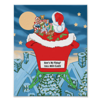 Funny Santa Claus Christmas Humor How's My Flying Poster