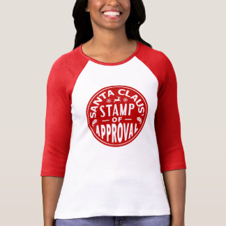 Funny Santa Claus Christmas Stamp of Approval Tshirts