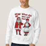 Funny Santa Claus & Mrs Christmas Ugly Sweater Pull Over Sweatshirt