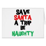 Funny Santa Claus T-Shirt Sweatshirt Gift Greeting Cards