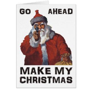 Funny Santa Clause aiming gun - make my Christmas! Greeting Cards