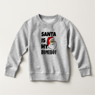 Funny Santa is my homeboy baby boy sweater