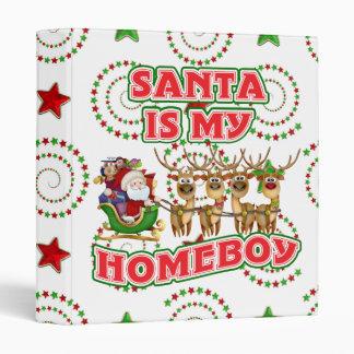 Funny Santa Is My Homeboy Binder