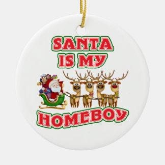 Funny Santa Is My Homeboy Christmas Gift Ceramic Ornament