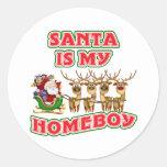 Funny Santa Is My Homeboy Round Sticker
