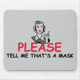 Funny sarcastic mouse pad