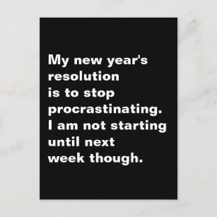 Funny Sarcastic New Year\'s Resolution Quote Holiday Postcard