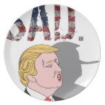 Funny sarcastic sad anti President Donald Trump Melamine Plate