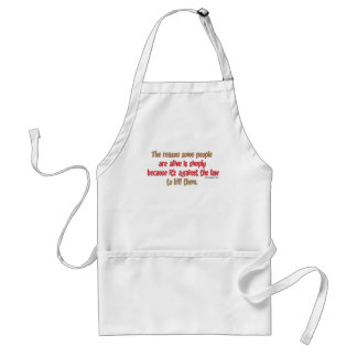 Funny Sarcastic Saying on People Adult Apron