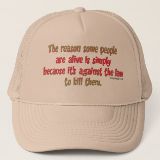 Funny Sarcastic Saying on People Trucker Hat