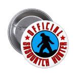 Funny Sasquatch Hunter Official Member Badge Pin