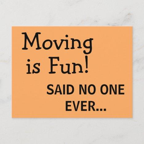 Funny Sassy Sarcasm Orange Moving Announcement Postcard