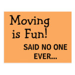 """Funny Sassy Sarcasm Orange Moving Announcement Postcard  (Visit shop for more moving announcements. Type """"moving"""" in the Searchbox)"""