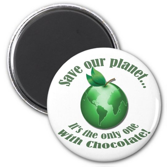 Funny Save our Planet Magnet
