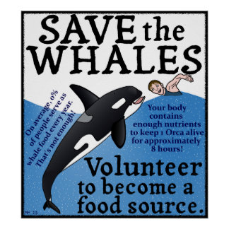 Funny Save the Whales Satire Spoof Poster