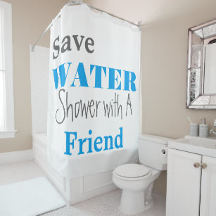 Funny Save Water Blue Gray Shower Curtain