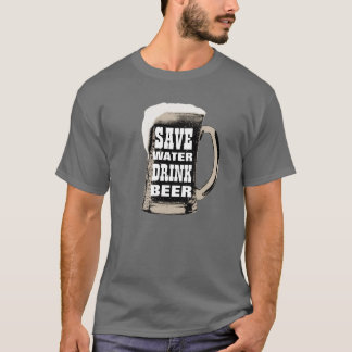 Funny Save Water Drink Beer T-Shirt
