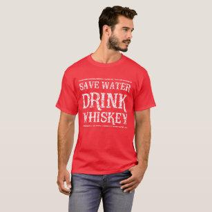 cca3b220e Save Water Drink Whiskey T-Shirts - T-Shirt Design & Printing | Zazzle