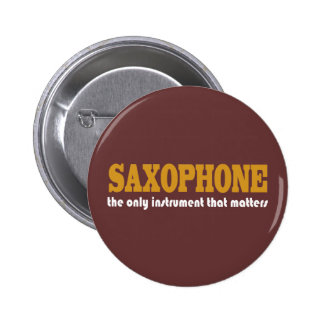 Funny Saxophone Quote Button