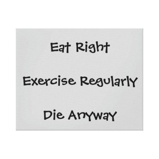 funny saying about diet canvas print