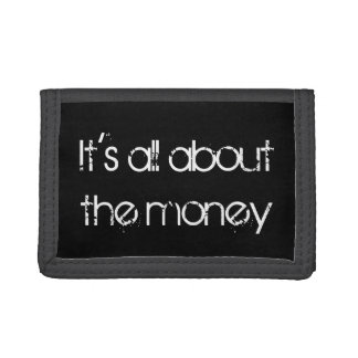 Funny Saying About Money Trifold Wallet