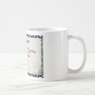 Funny Saying Coffee Mug