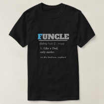 Funny Saying - Funcle Funny Uncle T-Shirt