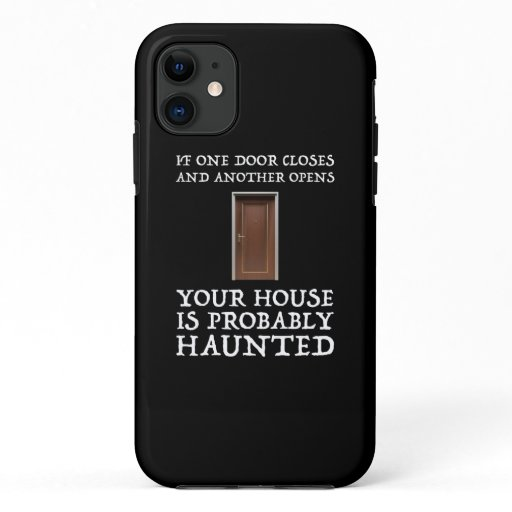 Funny Saying Ghost Hunter iPhone 11 Case