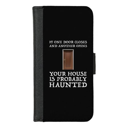 Funny Saying Ghost Hunter iPhone 8/7 Wallet Case