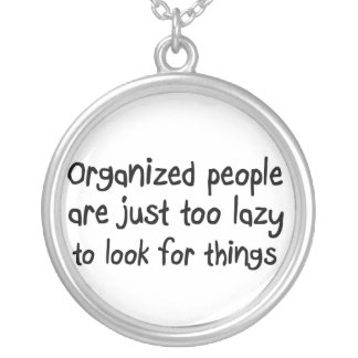 Funny saying necklaces unique retail item or gift