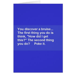 FUNNY SAYINGS BRUISE POKES LAUGHS COMMENTS CARD