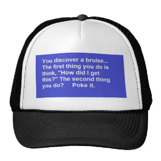 FUNNY SAYINGS BRUISE POKES LAUGHS COMMENTS TRUCKER HAT