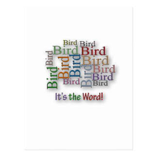 Funny Sayings Quote - Bird – it's the word Postcard