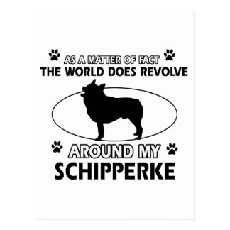 funny SCHIPPERKE designs Postcard