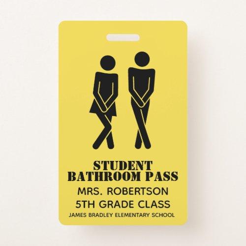 Funny School Bathroom Hall Pass Badge